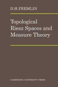 Topological Riesz Spaces and Measure Theory