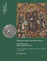 Sylloge of Anglo-Saxon Coins II