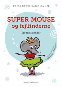 Super Mouse og fejlfinderne
