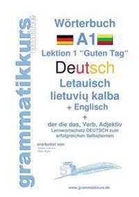 Wörterbuch Deutsch - Litauisch - Englisch Niveau A1