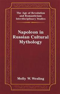 Napoleon in Russian Cultural Mythology