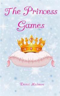 The Princess Games