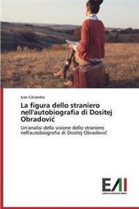 La Figura Dello Straniero Nell'autobiografia Di Dositej Obradovi
