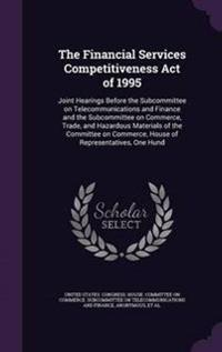 The Financial Services Competitiveness Act of 1995