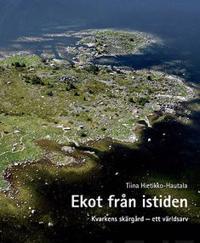 Ekot från istiden - Kvarkens skärgård - ett världsarv