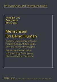 Menschsein- On Being Human