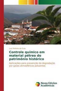 Controle Quimico Em Material Petreo Do Patrimonio Historico