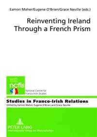Reinventing Ireland Through a French Prism