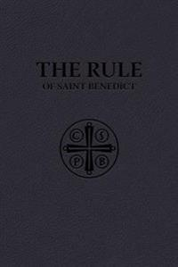 The Rule of Saint Benedict (Premium Ultrasoft Binding)