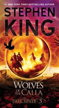 The Dark Tower V: The Wolves of the Calla