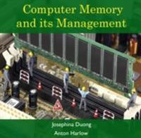 Computer Memory and its Management