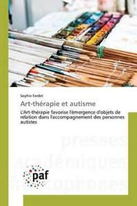 Art-Therapie Et Autisme