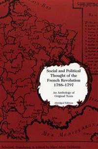 Social and Political Thought of the French Revolution, 1788-1797: An Anthology of Original Texts- Abridged Edition