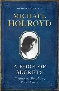 Book Of Secrets: Illegitimate Daughters, Absent Fathers