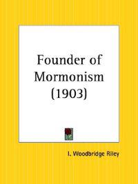 Founder of Mormonism 1903
