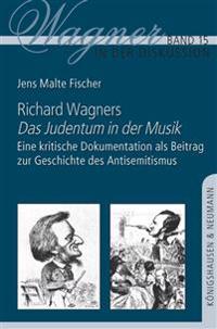 Richard Wagners ,Das Judentum in der Musik'