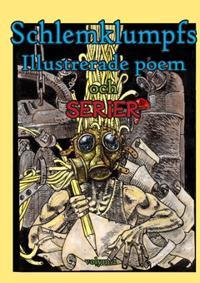 Schlemklumpfs illustrerade poem och serier. Volym 2