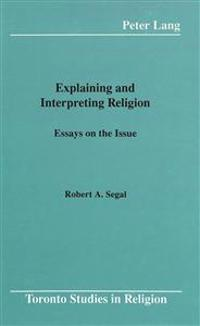 Explaining and Interpreting Religion