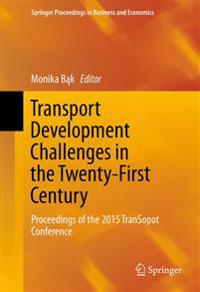 Transport Development Challenges in the Twenty-First Century