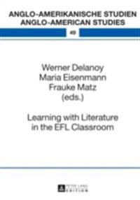Learning with Literature in the EFL Classroom