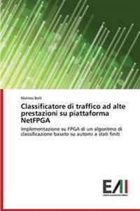 Classificatore Di Traffico Ad Alte Prestazioni Su Piattaforma Netfpga