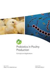 Probiotics in Poultry Production