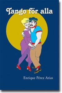Tango för alla : om att lära sig dansa