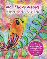 No Shenanigans! Mixed Media Painting
