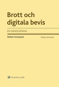 Brott och digitala bevis : en handledning