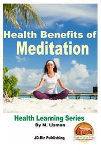Health Benefits of Meditation - Health Learning Series
