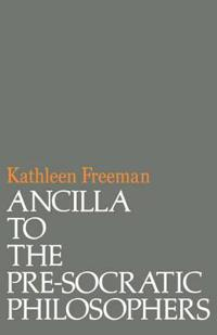 Ancilla to Pre-Socratic Philosophers