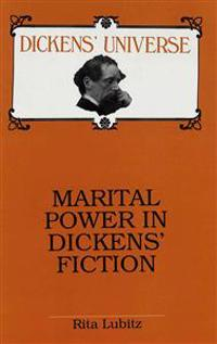 Marital Power in Dickens' Fiction
