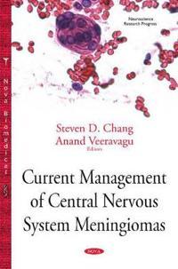 Current Management of Central Nervous System Meningiomas