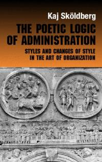 The Poetic Logic of Administration