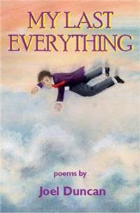My last everything - poems