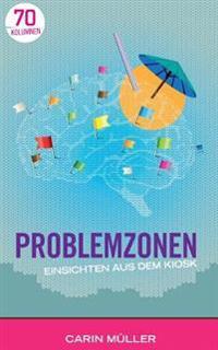 Problemzonen: Einsichten Aus Dem Kiosk