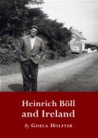 Heinrich Boell and Ireland