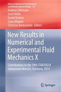 New Results in Numerical and Experimental Fluid Mechanics X