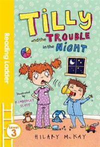 Tilly & the Trouble in the Night