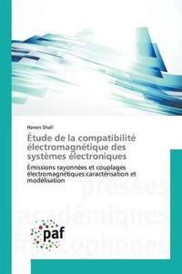 �tude de la Compatibilit��lectromagn�tique Des Syst�mes �lectroniques