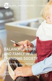 Balancing Work and Family in a Changing Society