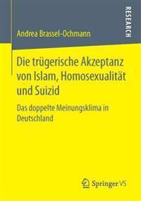 Die Tr gerische Akzeptanz Von Islam, Homosexualit t Und Suizid