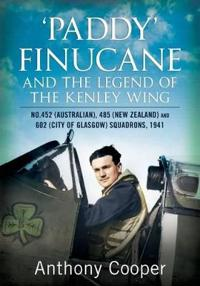 Paddy Finucane and the Legend of the Kenley Wing