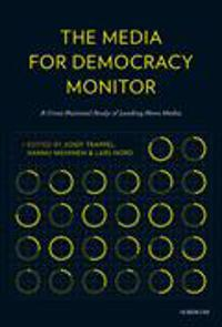 The media for democracy monitor : a cross national study of leading news media