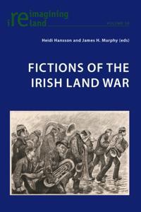 Fictions of the Irish Land War