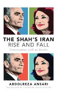 The Shah's Iran Rise and Fall