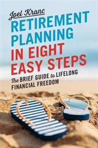 Retirement Planning in 8 Easy Steps