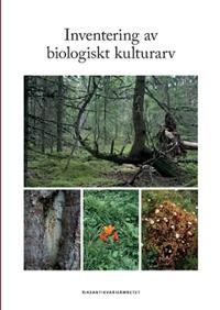 Inventering av biologiskt kulturarv