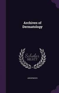 Archives of Dermatology