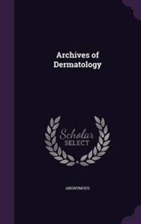 Archives of Dermatology